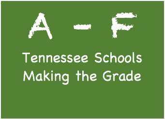 Tennessee Set to Grade Schools in 2018, Tool to Help Parents Make Informed School Decisions