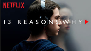 Netflix Series '13 Reasons Why' Strikes Nerve with Parents