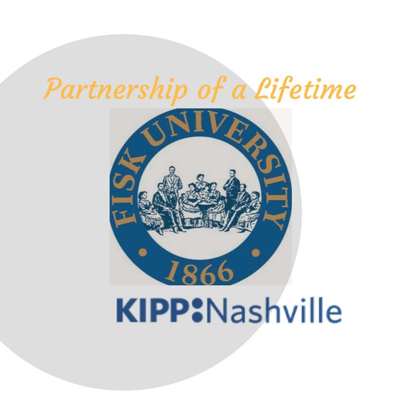 Fisk University and KIPP Nashville: The Partnership of aLifetime